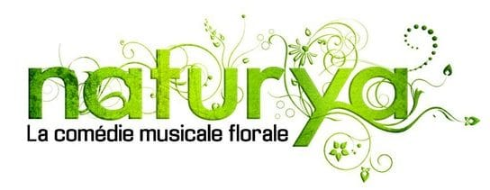 Naturya La Comédie Musicale et Florale